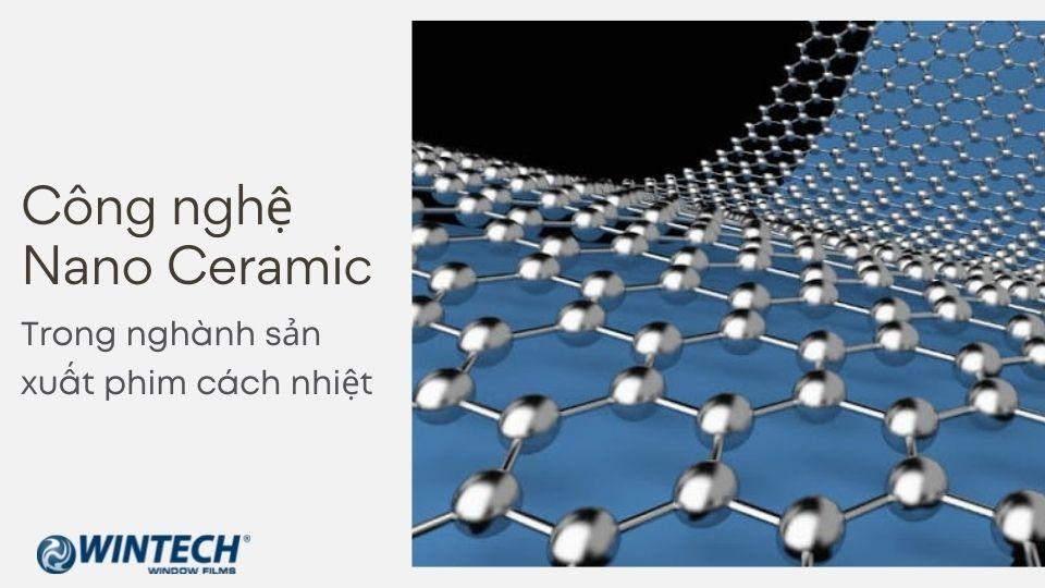 công nghệ Nano Ceramic trong sản xuất phim cách nhiệt