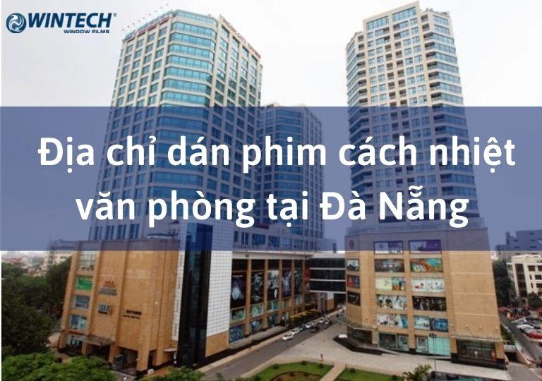 dán phim cách nhiệt văn phòng tại Đà Nẵng