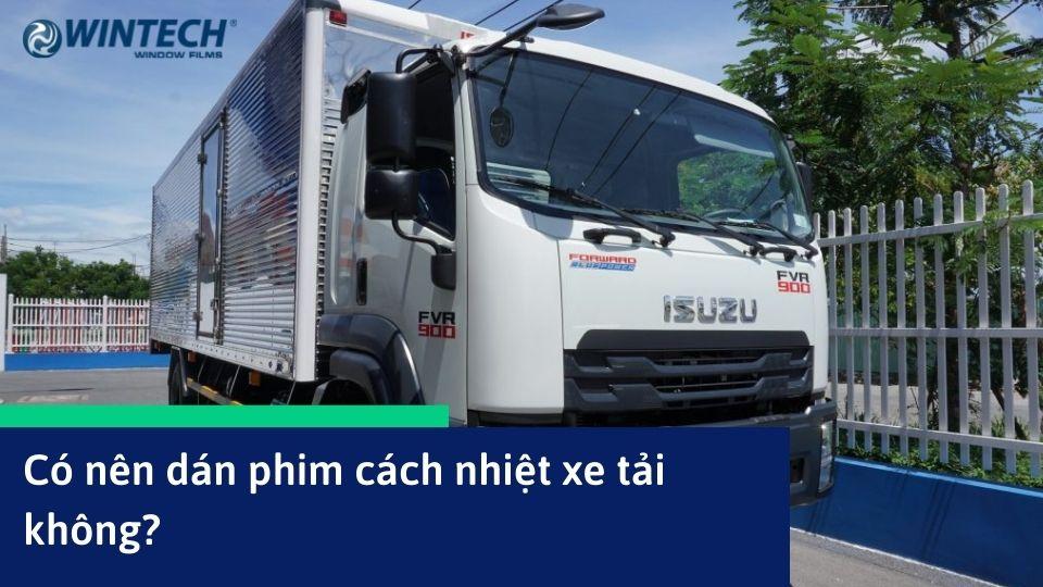 dán phim cách nhiệt xe tải